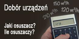 Dobór urządzeń - Jaki osuszacz? Ile osuszaczy?